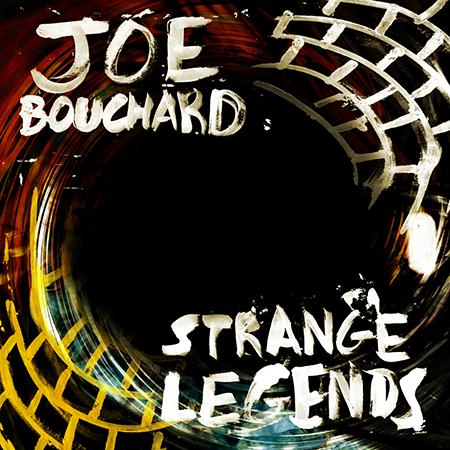 Joe Bouchard-Strange Legends-Album Cover