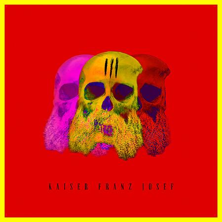 Kaiser Franz Josef - III - Album Cover
