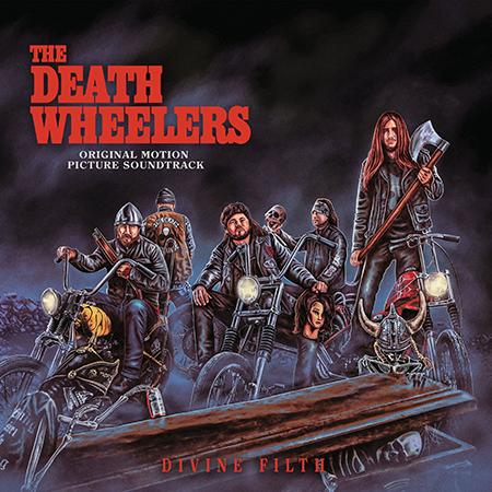 The Death Wheelers-Divine Filth-Album Cover
