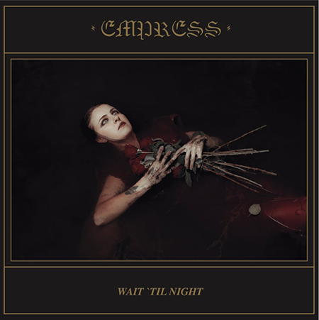 Empress-Wait til Night-Cover