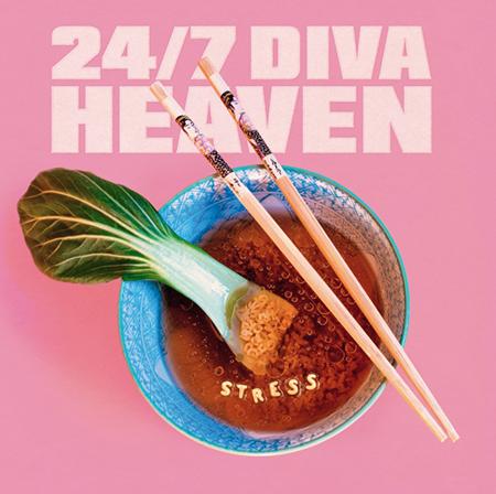 24-7 Diva Heaven-Stress-Artwork