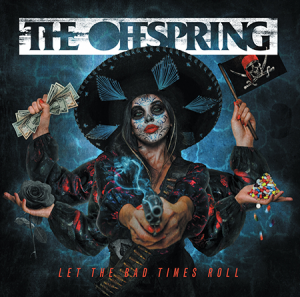 The Offspring-Let The Bad Times Roll-Cover