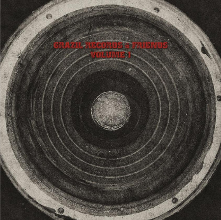 grazil Records and Friends - Volume 1 - Cover