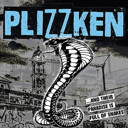 Plizzken-And Their Paradise Is Full of Snakes-Cover