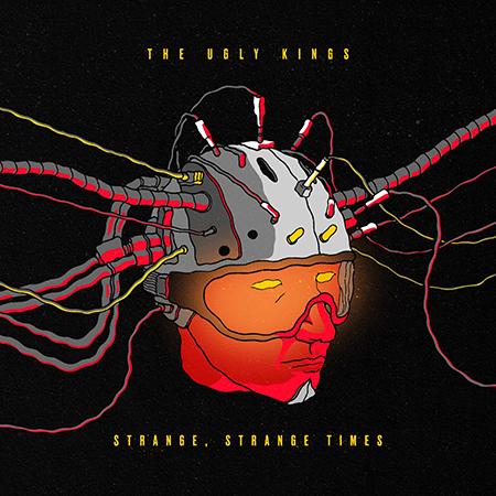 The Ugly Kings-Strange Strange Times-Artwork