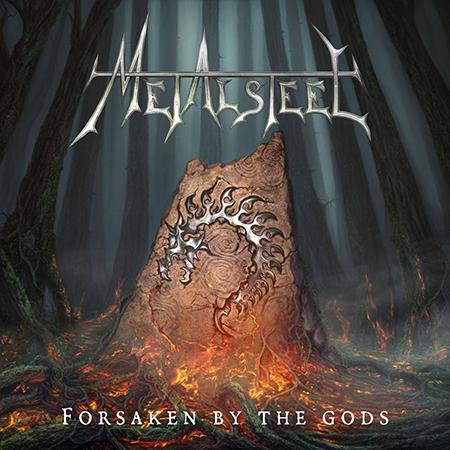 Metalsteel-Forsaken by the Gods-Artwork